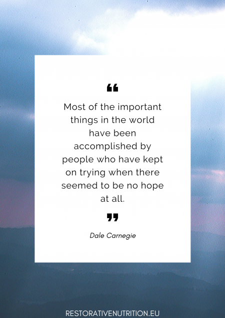 zitat: Most of the important things in the world have been accomplished by people who have kept on trying when there seemed to be no hope at all. von Dale Carnegie